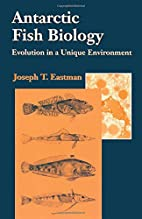 Antarctic Fish Biology: Evolution in a…