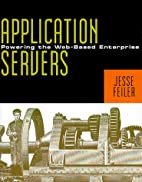 Application Servers: Powering the Web-Based…
