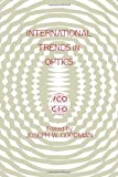 Goodman, Joseph W.: International Trends in Optics