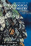 Harborne, J.B.: Introduction to Ecological Biochemistry
