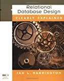 Jan L. Harrington: Relational Database Design Clearly Explained