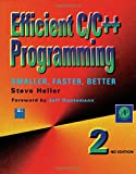 Heller, Steve: Efficient C/C++ Programming: Smaller, Faster, Better/Book and Disk