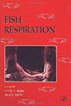 Fish respiration by Steve F. Perry