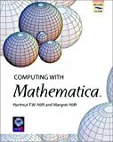 Hoft, Margret: Computing With Mathematica