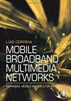 Mobile Broadband Multimedia Networks:…