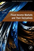 Fixed Income Markets and Their Derivatives,…