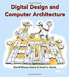 Harris, David: Digital Design and Computer Architecture