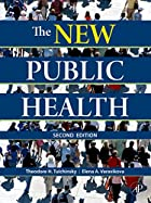 The New Public Health, Second Edition by…