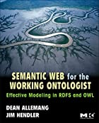 Semantic Web for the Working Ontologist:…