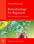 Biotechnology for Beginners by Reinhard…