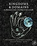 Lynn Margulis: Kingdoms and Domains: An Illustrated Guide to the Phyla of Life on Earth, 4th edition
