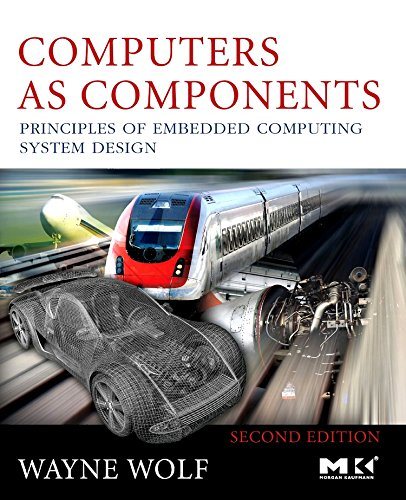computers-as-components-second-edition-principles-of-embedded-computing-system-design-the-morgan-kaufmann-series-in-computer-architecture-and-design