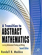 A Transition to Abstract Mathematics, Second…