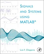 Signals and Systems using MATLAB by Luis…