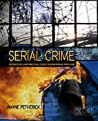 Serial Crime: Theoretical and Practical…