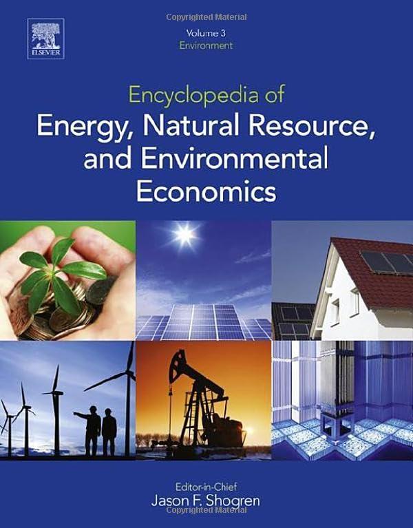 encyclopedia-of-energy-natural-resource-and-environmental-economics-3-volume-set