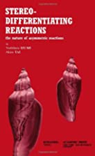 Stereo-differentiating reactions : the…
