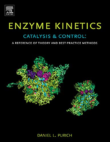 enzyme-kinetics-catalysis-and-control-a-reference-of-theory-and-best-practice-methods