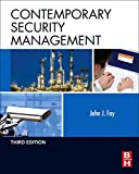 Fay, John: Contemporary Security Management, Third Edition