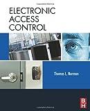 Norman, Thomas L.: Electronic Access Control