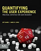 Quantifying the User Experience: Practical…