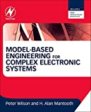 Wilson, Peter: Model-Based Engineering for Complex Electronic Systems