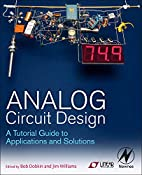 Analog Circuit Design: A Tutorial Guide to…