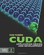 CUDA Application Design and Development by…