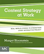 Content Strategy at Work: Real-world Stories…