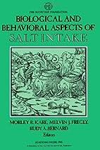 Biological and behavioral aspects of salt…