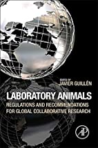 Laboratory Animals: Regulations and…