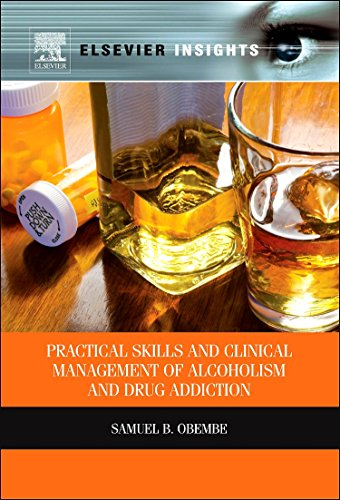 practical-skills-and-clinical-management-of-alcoholism-and-drug-addiction-elsevier-insights