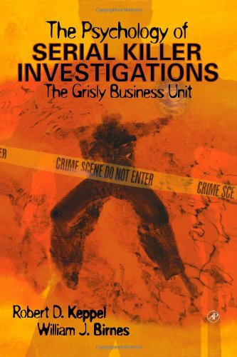 the-psychology-of-serial-killer-investigations-the-grisly-business-unit