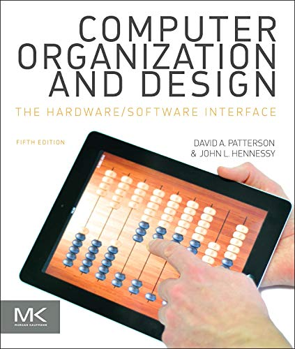 computer-organization-and-design-mips-edition-fifth-edition-the-hardware-software-interface-the-morgan-kaufmann-series-in-computer-architecture-and-design