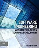 Schmidt, Richard: Software Engineering: Architecture-driven Software Development