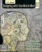 Designing with the Mind in Mind, Second…