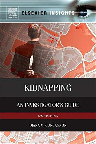 kidnapping-second-edition-an-investigators-guide-elsevier-insights