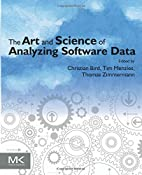 The Art and Science of Analyzing Software…