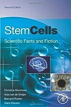 Stem Cells, Second Edition: Scientific Facts…