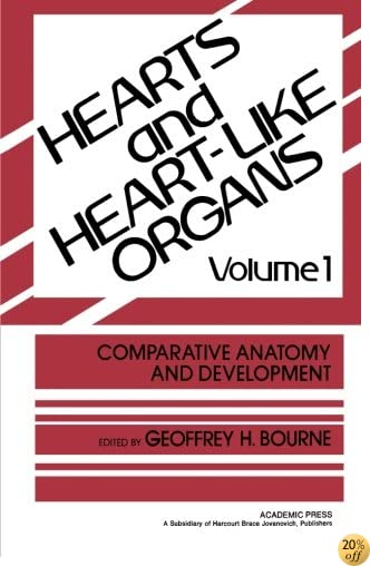 TComparative Anatomy and Development: Hearts and Heart-Like Organs, Volume 1