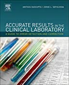 Accurate Results in the Clinical Laboratory:…