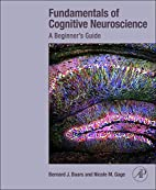 Fundamentals of Cognitive Neuroscience: A…