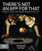 There's Not an App for That: Mobile User…