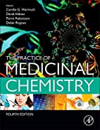 The practice of medicinal chemistry by C. G.…