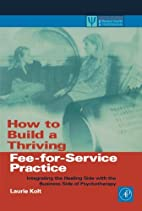 How to Build a Thriving Fee-for-Service…
