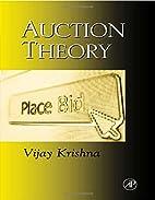 Auction Theory by Vijay Krishna