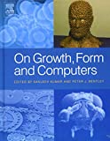 Kumar, Sanjeev: On Growth, Form and Computers