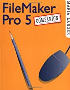 FileMaker Pro 5 Companion by Maria Langer