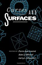 Curves and Surfaces by Pierre-Jean Laurent