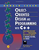 Leach, Ronald: Object-Oriented Design and Programming With C++